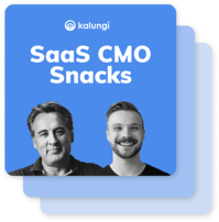 B2B SaaS Marketing Snacks - More Episodes
