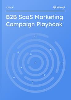 b2b saas marketing campaign playbook