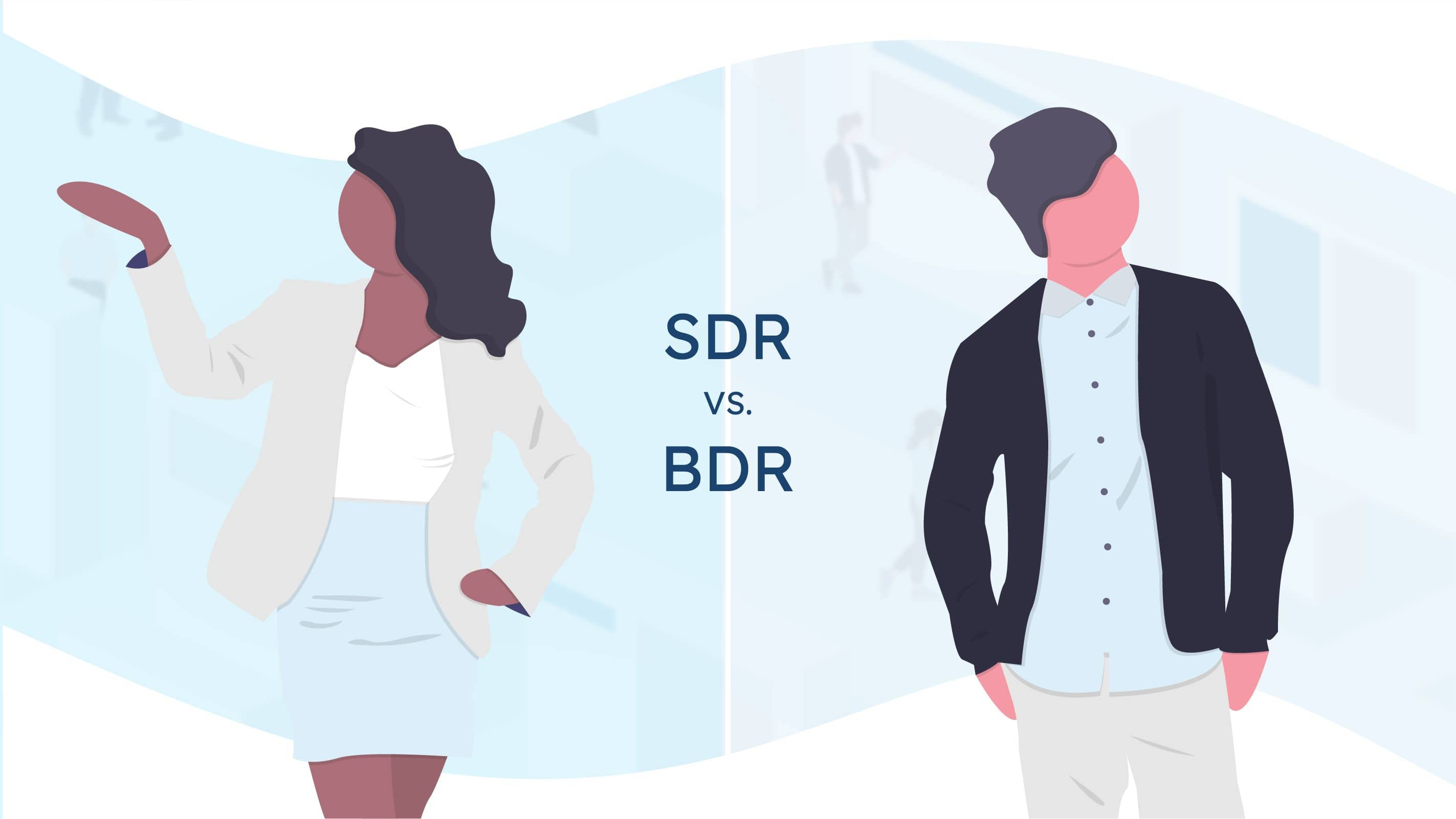 SDR vs BDR - What's what?